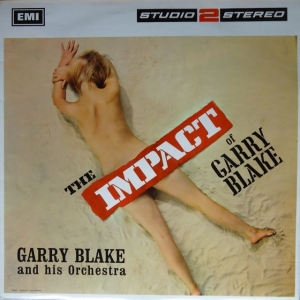Garry Blake - The Impact of Garry Blake